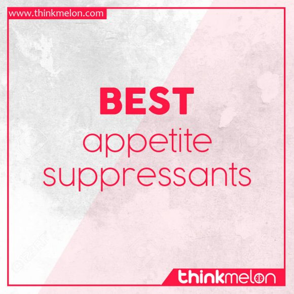Best Appetite Suppressants