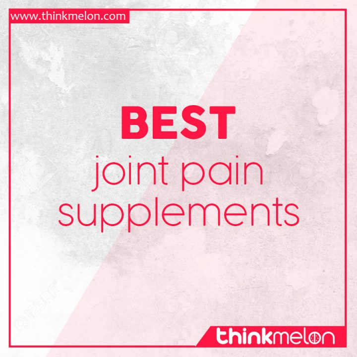 Best joint pain supplements