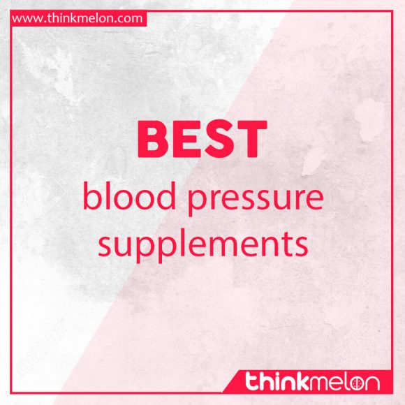 Best blood pressure supplements